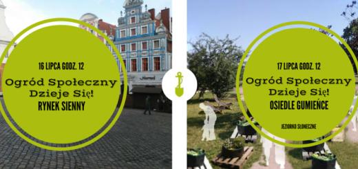Ogrody Społeczne_16 i 17 lipca 2016